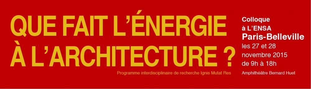 Colloque : que fait l'énergie à l'architecture ?
